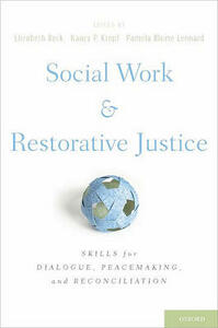 Social Work and Restorative Justice: Skills for Dialogue, Peacemaking, and Reconciliation - cover