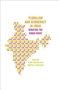 Pluralism and Democracy in India: Debating the Hindu Right - cover