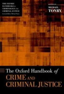 The Oxford Handbook of Crime and Criminal Justice - cover