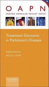 Treatment Decisions in Parkinson's Disease - Rajesh Pahwa,Kelly Lyons - cover