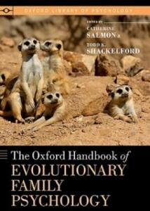 The Oxford Handbook of Evolutionary Family Psychology - cover