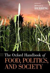 The Oxford Handbook of Food, Politics, and Society - cover