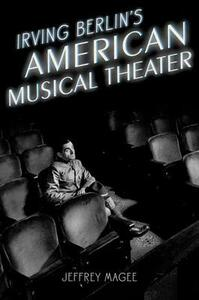 Irving Berlin's American Musical Theater - Jeffrey Magee - cover