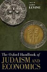 The Oxford Handbook of Judaism and Economics - cover