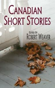 Canadian Short Stories - Robert Weaver,William Toye - cover