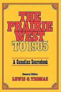 Prairie West to 1905 - Thomas - cover