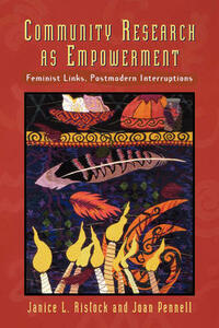 Research as Empowerment: Feminist Links, Postmodern Interruptions - Janice L. Ristock,Joan Pennell - cover