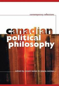 Canadian Political Philosophy: Contemporary Reflections - cover