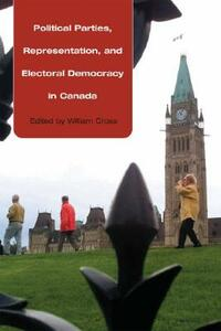 Political Parties, Representation, and Democracy in 21st Century Canada - cover