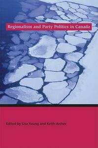 Regionalism and Party Politics in Canada - cover