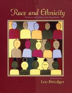 Race and Ethnicity: Finding Identities and Equalities - Leo Driedger - cover