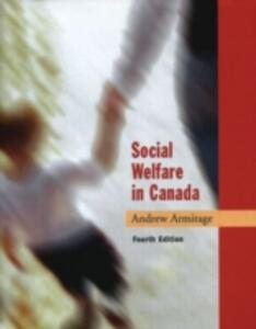 Social Welfare in Canada - Andrew Armitage - cover