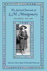 The Selected Journals of L. M. Montgomery - cover