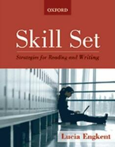 Skill Set: Developing Reading and Writing Skills - Lucia Engkent - cover