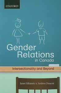 Gender Relations: Intersectionality and Beyond - Janet Siltanen,Andrea Doucet - cover