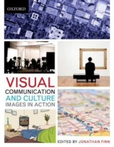 Visual Communication and Culture: Images in Action - cover