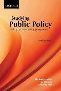 Studying Public Policy: Policy Cycles and Policy Subsystems - Michael Howlett,M. Ramesh,Anthony Perl - cover