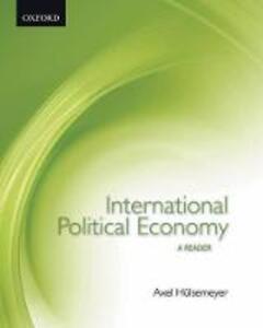 International Political Economy: International Political Economy: A Reader - Axel Hulsemeyer - cover