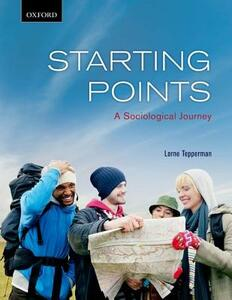 Starting Points: A Sociological Journey - Lorne Tepperman - cover