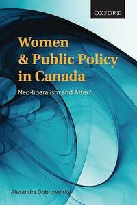 Women and Public Policy in Canada: Neoliberalism and After? - cover