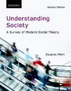 Understanding Society: A Survey of Modern Social Theory - Douglas Mann - cover