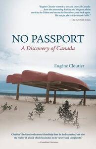 No Passport: A Discovery of Canada - Eugene Cloutier,Joyce Marshall - cover