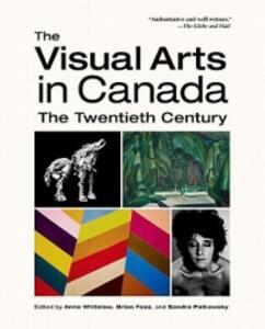The Visual Arts in Canada: The Twentieth Century - cover