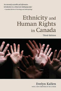 Ethnicity and Human Rights in Canada - Evelyn Kallen - cover