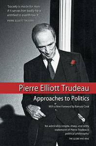Approaches to Politics - Pierre Ellitt Trudeau,Ivon Owen,Ramsay Cook - cover