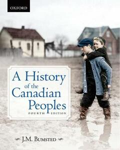 A History of the Canadian Peoples - J. M. Bumsted - cover