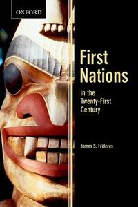 First Nations in the Twenty-first Century - James F. Frideres - cover