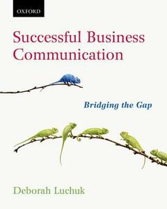 Successful Business Communication: Bridging the Gap - Deborah Luchuk - cover