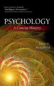 Psychology: A Concise History - John Benjafield - cover