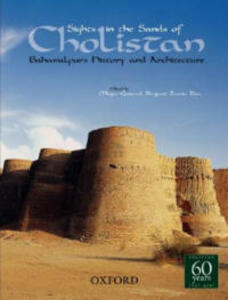 Sights in the Sands of Cholistan: Bahawalpur's History and Architecture - cover