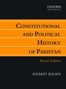 Constitutional and Political History of Pakistan - Hamid Khan - cover