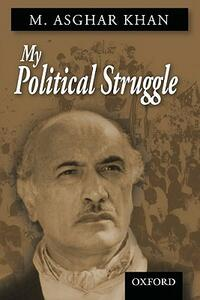 My Political Struggle - M.Asghar Khan - cover