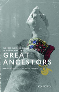 Great Ancestors: Women Asserting Rights in Muslim Contexts - Farida Shaheed - cover