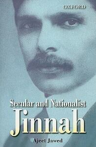 Secular and Nationalist Jinnah - Ajeet Jawed - cover