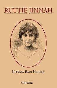 Ruttie Jinnah - Khawaja Razi Haider,Syed Jaffar Ahmed - cover