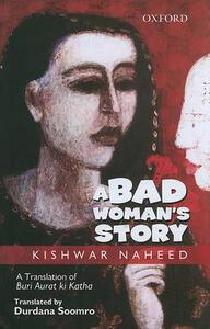 A Bad Woman's Story - Kishwar Naheed - cover