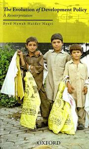 Evolution of Development Policy: A Reinterpretation - Syed Nawab Haider Naqvi - cover