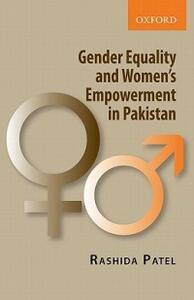 Gender Equality and Women's Empowerment in Pakistan - Rashida Patel - cover