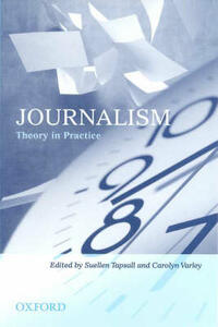 Journalism: Theory in Practice - Suellen Tapsall,Carolyn Varley - cover