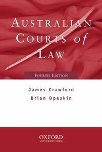 Australian Courts of Law 4e - James Crawford,Brian R. Opeskin - cover