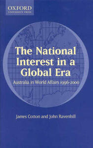 The National Interest in a Global Era: Australia in World Affairs 1996-2000 - cover
