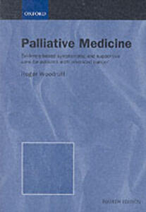 Palliative Medicine: Evidence-based symptomatic and supportive care for patients with advanced cancer - Roger Woodruff - cover