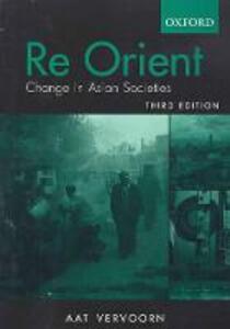 Reorient: Change in Asian Societies - Aat Vervoorn - cover