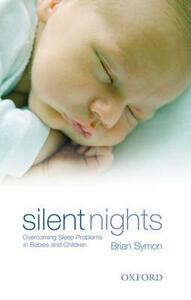 Silent Nights: Overcoming Sleep Problems in Babies and Children - Brian Symon - cover