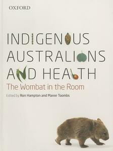 Indigenous Australians and Health - cover