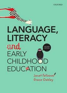 Language, Literacy and Early Childhood Education - Janet Fellowes,Grace Oakley - cover